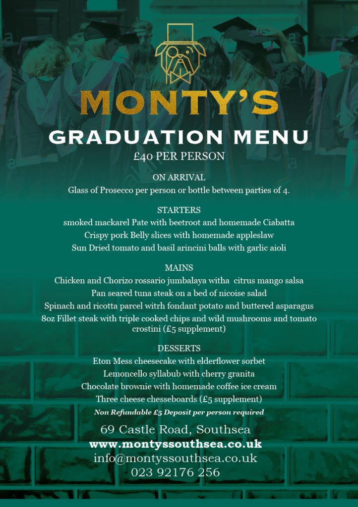 Restaurants with Graduation Menus in Southsea - Montys Southsea - Celebrate Your Graduation In Style !